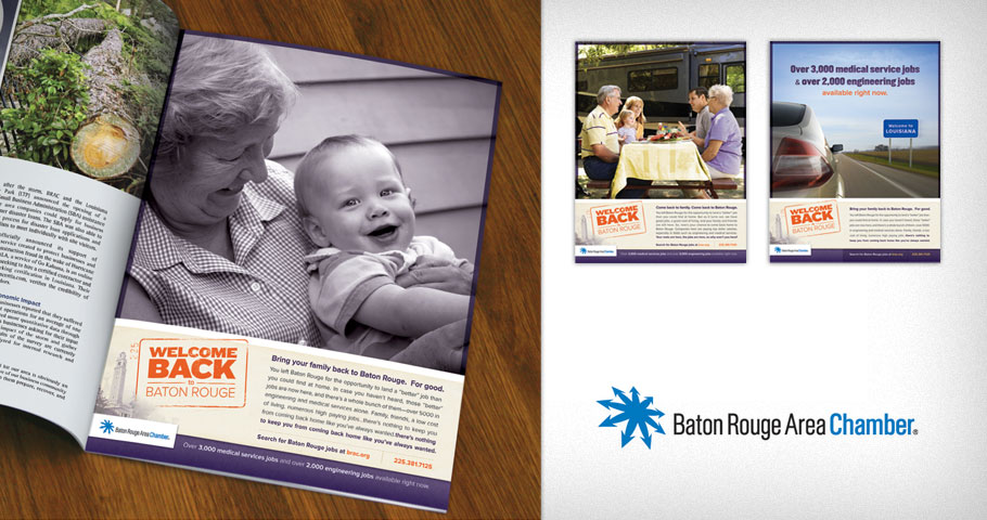 Welcome Back to Baton Rouge advertising campaign for the Baton Rouge Area Chamber.